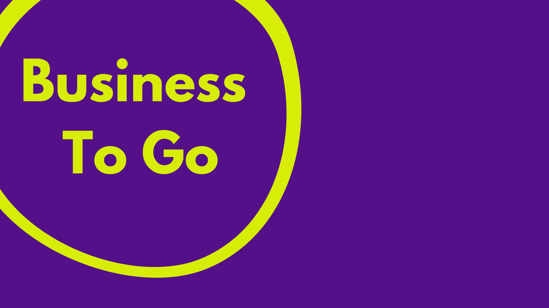 Business To Go
